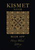 "Kismet Noir Honey Blend Edition ""BLCK APP""  200gr Neue Rezeptur!"